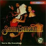 You're My Everything: The Best of Santa Esmeralda