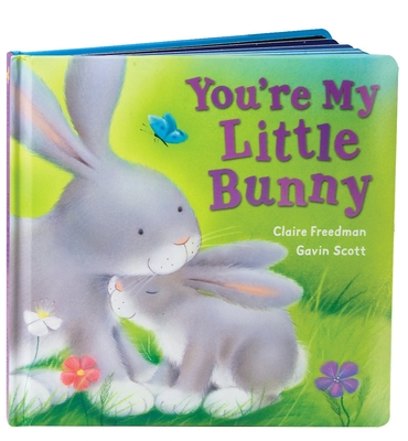 You're My Little Bunny - Freedman, Claire