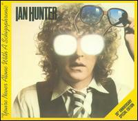 You're Never Alone with a Schizophrenic [30th Anniversary Edition] - Ian Hunter