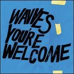 You're Welcome [Limited Edition] [Blue Vinyl] [Colored Vinyl]
