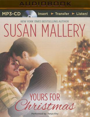 Yours for Christmas - Eby, Tanya (Read by), and Mallery, Susan