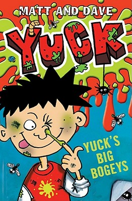 Yuck's Big Bogeys - Matt and Dave