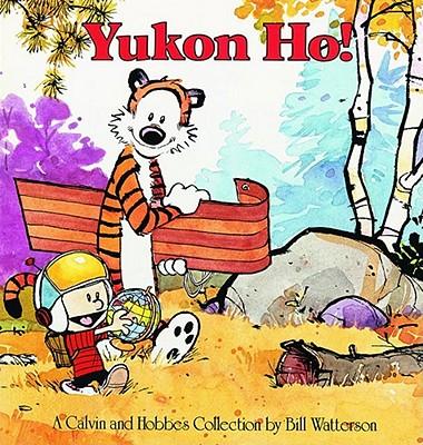 Yukon Ho! - Watterson, Bill