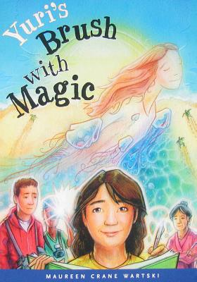 Yuri's Brush with Magic - Wartski, Maureen C