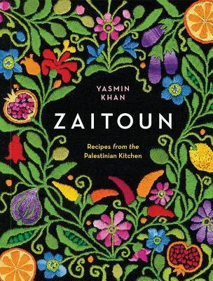 Zaitoun: Recipes from the Palestinian Kitchen - Khan, Yasmin