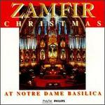 Zamfir Christmas at Notre Dame Basilica
