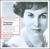 Zandonai: Francesca da Rimini - Fernando Valentini (vocals); Guido Pasella (vocals); Ilva Ligabue (vocals); Luisa Ribacchi (vocals); Mario Carlin (vocals);...