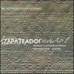 Zapateado!: Homage to Joaquin Rodrigo