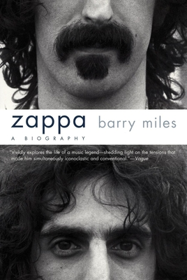 Zappa: A Biography - Miles, Barry