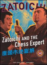 Zatoichi and the Chess Expert - Kenji Misumi