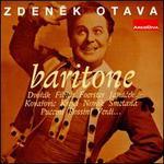Zdenek Otava, Baritone
