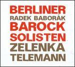 Zelenka & Telemann