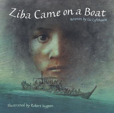 Ziba Came on a Boat - Lofthouse, Liz
