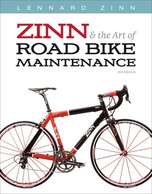 Zinn & the Art of Road Bike Maintenance - Zinn, Lennard