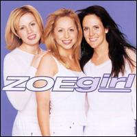 Zoe Girl - ZOEgirl