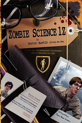 Zombie Science 1z - Austin, Doctor