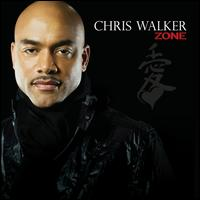 Zone - Chris Walker