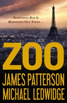 Zoo - Patterson, James, and Ledwidge, Michael