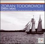 Zoran Todorovich: Opera Arias