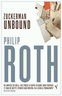 Zuckerman Unbound - Roth, Philip