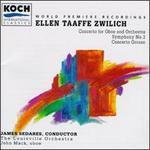 Zwilich: Concerto Grosso; Symphony No. 3; Oboe Concerto