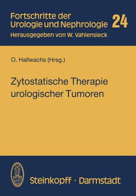 Zytostatische Therapie Urologischer Tumoren - Hallwachs, O (Editor)